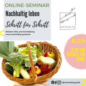 Online-Seminar - Nachhaltig leben - Schritt für Schritt