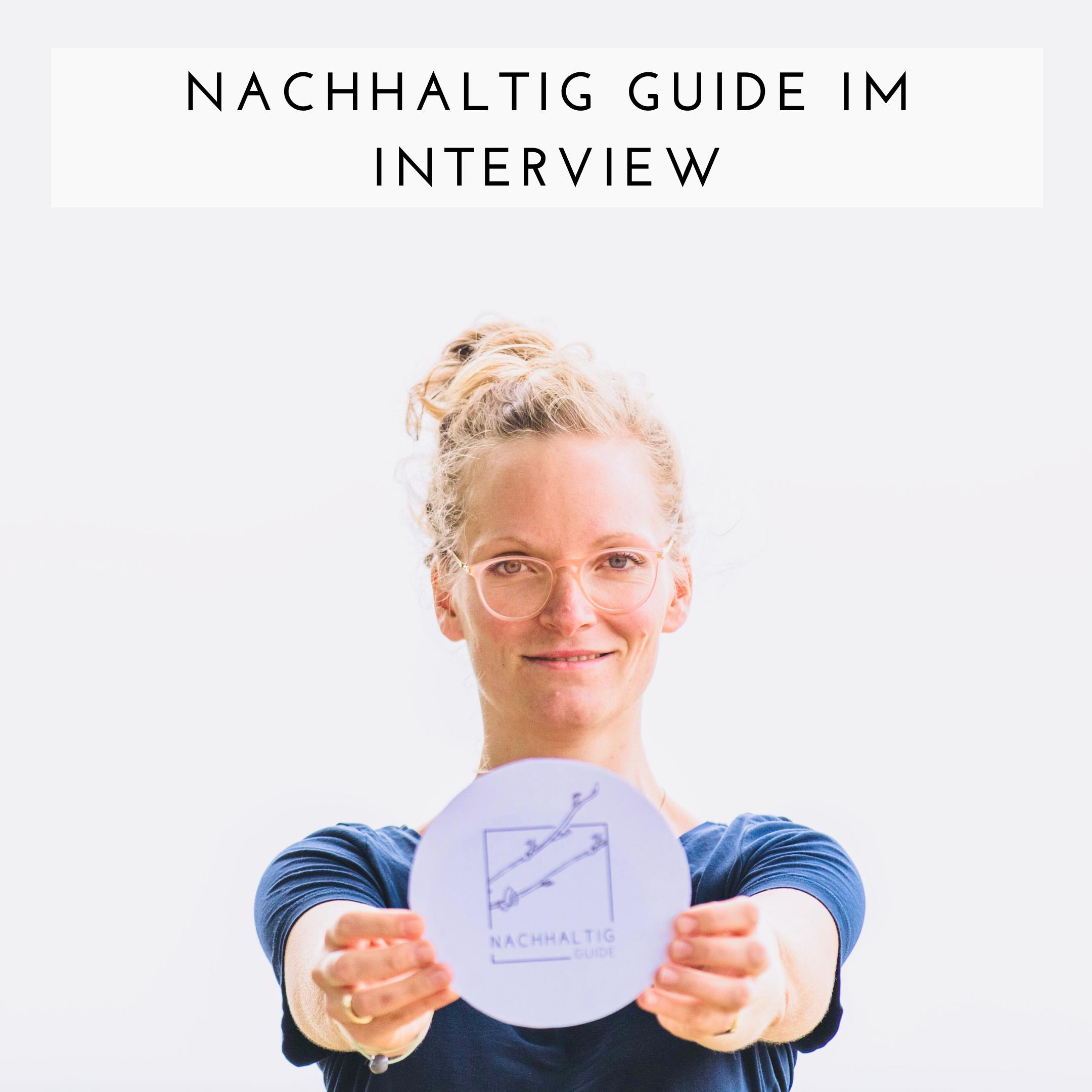 Nachhaltig Guide im Interview